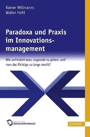 Paradoxa und Praxis im Innovationsmanagement (Ebook nicht enthalten)