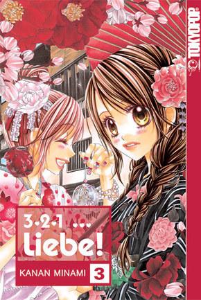 3, 2, 1 Liebe! - Bd.3