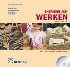 Themenbuch Werken für die Klassen 1-6, m. CD-ROM