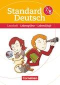 Standard Deutsch: 7./8. Schuljahr, Leseheft Lebenspläne - Lebensläufe