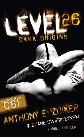 Zuiker, Level 26 - Dark Origins