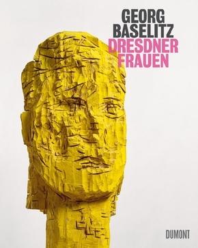 Georg Baselitz. Dresdner Frauen