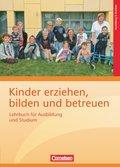 Kinder erziehen, bilden und betreuen - Lehrbuch für Ausbildung und Studium
