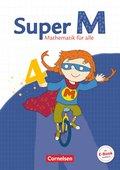 Super M - Mathematik für alle, Ausgabe Östliche Bundesländer und Berlin: 4. Schuljahr, Schülerbuch