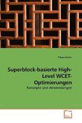 Superblock-basierte High-Level WCET-Optimierungen (eBook, PDF)