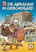 Die Abrafaxe in Griechenland - Bd.1