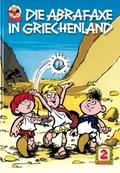 Die Abrafaxe in Griechenland - Bd.2