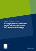 Managementmaßnahmen gegen Produktpiraterie und Industriespionage