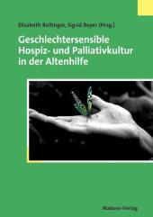 Geschlechtersensible Hospiz- und Palliativkultur in der Altenhilfe
