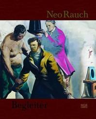 Neo Rauch, Begleiter