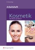 Kosmetik - Das Buch zum Beruf: Arbeitsheft