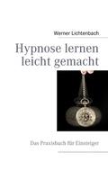 Hypnose lernen leicht gemacht