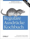 Reguläre Ausdrücke - Kochbuch