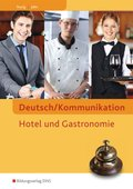 Deutsch/Kommunikation, Hotel und Gastronomie