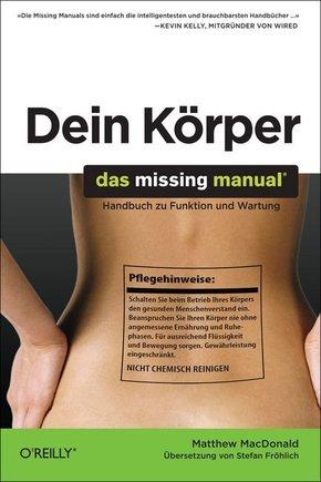 Dein Körper - Handbuch zu Funktion und Wartung