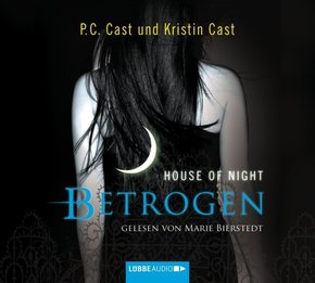 House of Night - Betrogen, 4 Audio-CDs