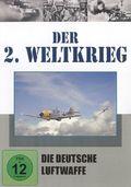Der 2. Weltkrieg, DVDs: Die Deutsche Luftwaffe, 1 DVD; Tl.4