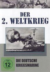 Der 2. Weltkrieg, DVDs: Die deutsche Kriegsmarine, 1 DVD; Tl.8