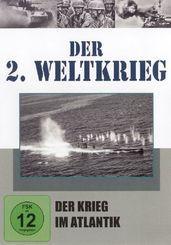 Der 2. Weltkrieg, DVDs: Der Krieg im Atlantik, 1 DVD; Tl.10