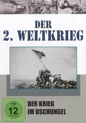 Der 2. Weltkrieg, DVDs: Der Krieg im Dschungel, 1 DVD; Tl.12