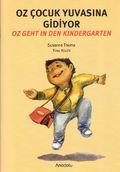 Oz geht in den Kindergarten - Oz Cocuk Yuvasina Gidiyor