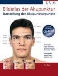 Bildatlas der Akupunktur, m. CD-ROM