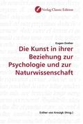 Die Kunst in ihrer Beziehung zur Psychologie und zur Naturwissenschaft