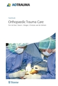 Handbook Orthopaedic Trauma Care