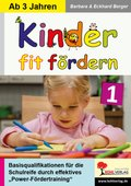 Kinder fit fördern - Bd.1