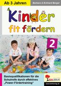 Kinder fit fördern - Bd.2