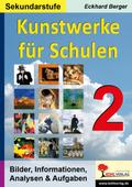 Kunstwerke für Schulen (Sekundarstufe) - Bd.2