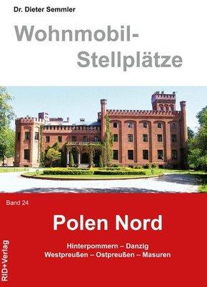 Wohnmobil-Stellplätze: Polen Nord; Bd.24