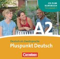 Pluspunkt Deutsch, Ausgabe 2009: 1 Audio-CD (Lektion 1-7); Bd.A2/1