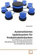 Automatisiertes Updatesystem für Produktivdatenbanken (eBook, PDF)
