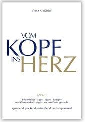 Vom Kopf ins Herz - Bd.1
