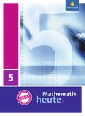 Mathematik heute, Ausgabe 2011 Hessen: 5. Klasse, Schülerband