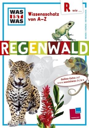 WAS IST WAS Wissensschatz von A-Z, Regenwald