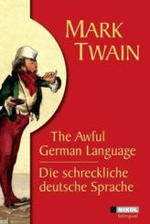 Die schreckliche deutsche Sprache /The Awful German Language