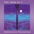 Theta Healing, Audio-CD - Vol.2