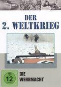 Der 2. Weltkrieg, DVDs: Die Wehrmacht, 1 DVD; Tl.2