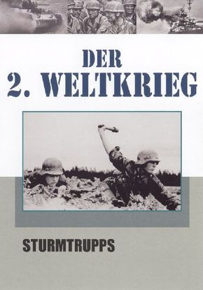 Der 2. Weltkrieg, DVDs: Sturmtrupps, 1 DVD; Tl.3