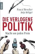 Beucker, Die verlogene Politik