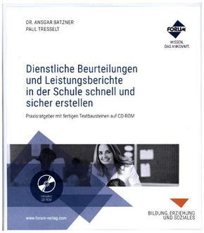 Dienstliche Beurteilungen und Leistungsberichte in der Schule schnell und sicher erstellen, m. CD-ROM
