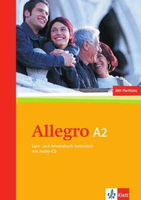 Allegro, Neue Ausgabe: Lehr- und Arbeitsbuch A2, m. Audio-CD