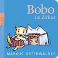 Bobo im Zirkus - Bobo Siebenschläfer