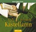 Die Kastellanin, 6 Audio-CDs