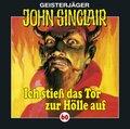 Geisterjäger John Sinclair - Ich stieß das Tor zur Hölle auf, 1 Audio-CD
