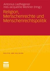 Religion, Menschenrechte und Menschenrechtspolitik