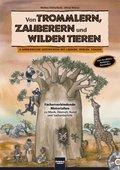 Von Trommlern, Zauberern und wilden Tieren, m. Audio-CD/CD-ROM