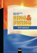 Sing & Swing - DAS Liederbuch: Schulbuch